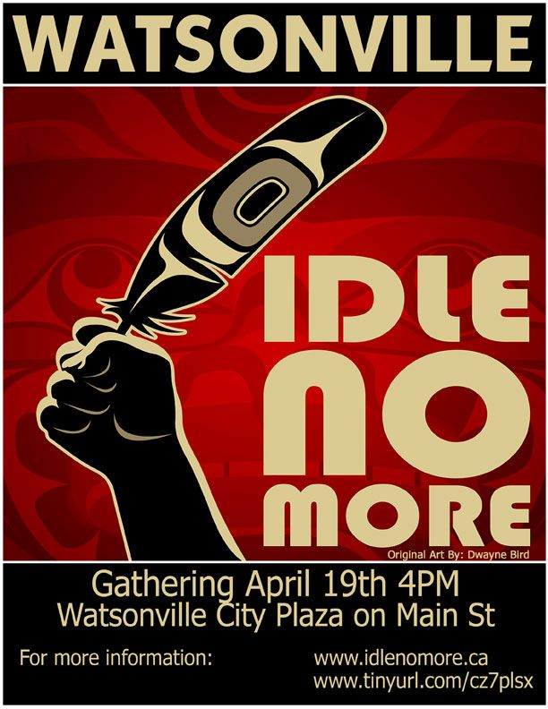 idle-no-more-watsonville-ca-april-19-2013.jpg