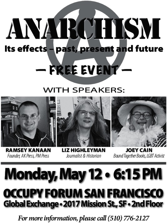 Occupy Forum: Anarchism: Its effects - past, present and future. @ Global Exchange, 2nd floor, near 16th St. BART | San Francisco | California | United States