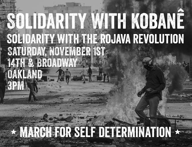 March in Solidarity with Kobanê and the Rojava Revolution  @ Oscar Grant Plaza | Oakland | California | United States