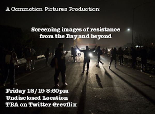 Film Screening: Images of Resistance from the Bay and Beyond @ Oscar Grant Plaza | Oakland | California | United States