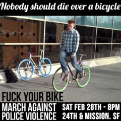 March Against Police Violence! No One Should Die Over a Bike! @ San Francisco | California | United States