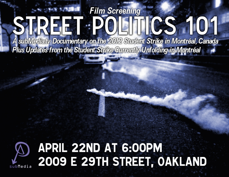 Film Screening: Street Politics 101, the 2012 Montreal Student Strike @ La Idea | Oakland | California | United States