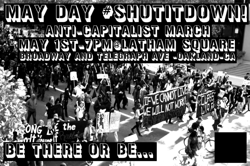 Anti-Capitalist March @ Latham Square | Oakland | California | United States