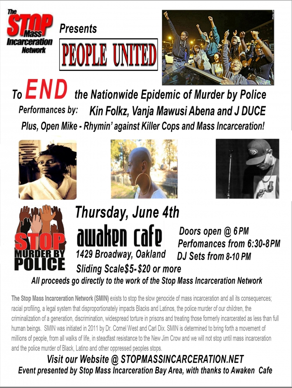 Fund Raiser for the Stop Mass Incarceration Network @ Awaken Cafe | Oakland | California | United States