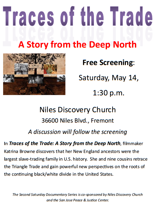 Film: Traces of the Trade @ Niles Discovery Church | Fremont | California | United States