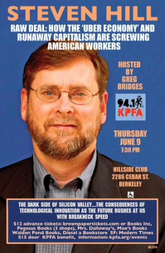 """Raw Deal: How the 'Uber Economy' and Runaway Capitalism Are Screwing American Workers"" @ Hillside Club 