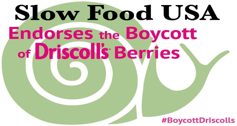 sm_slow-food-usa-boycott-driscolls.jpg