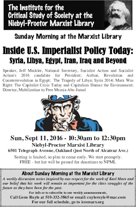 Inside U.S. Imperialist Policy Today: Syria, Libya, Egypt, Iran, Iraq and Beyond @ Niebyl Proctor | Oakland | California | United States