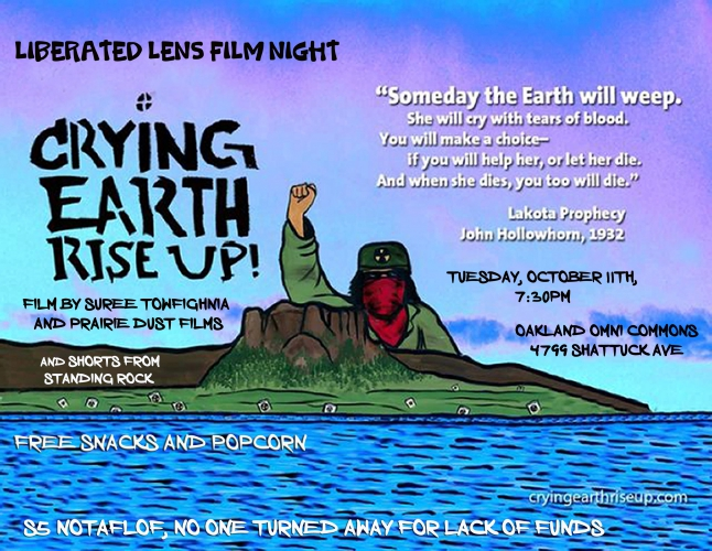 Liberated Lens film Night: Crying Earth Rise Up! @ Omni Commons | Oakland | California | United States