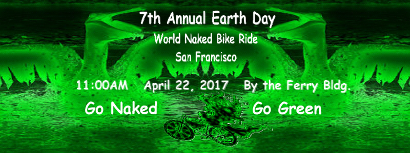 Fourth Annual World Naked Bike Ride - Earth Day