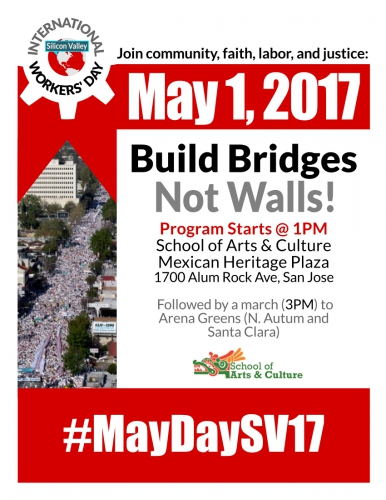 sm_flyer_-_build_bridges_not_walls_-_intl_workers__day_-_maydaysv17_-_20170501.jpg