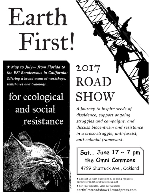 Earth First! Road Show 2017 @ Omni Commons | Oakland | California | United States