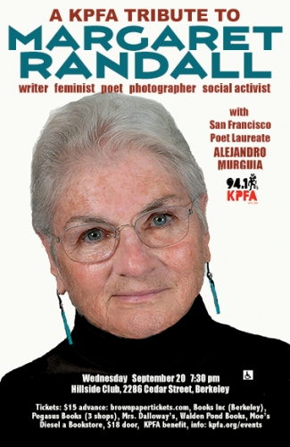 Margaret Randall: KPFA's Tribute to writer, poet, feminist & activist @ Berkeley Hillside Club | Berkeley | California | United States