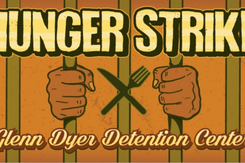480_hunger-strike-glenn-dyer-detention-center.jpg