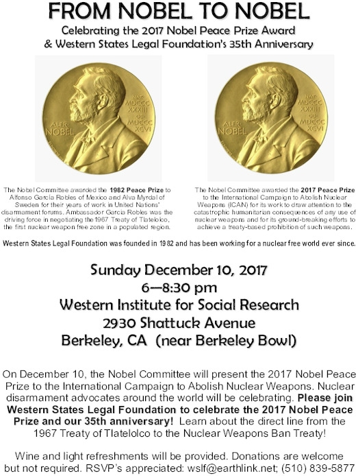 From Nobel to Nobel: Celebrating the 2017 Nobel Peace Prize @ Western Institute of Social Researc | Berkeley | California | United States