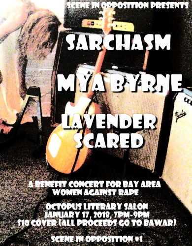 Benefit Show for Bay Area Women Against Rape: Sarchasm, Mya Byrne, Lavender Scared @ Octopus Literary Salon | Oakland | California | United States