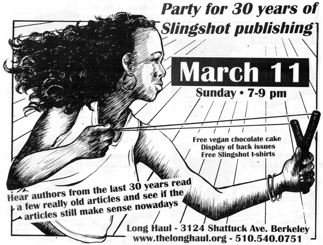 Party for 30 years of Slingshot newspaper publishing @ Longhaul | Berkeley | California | United States