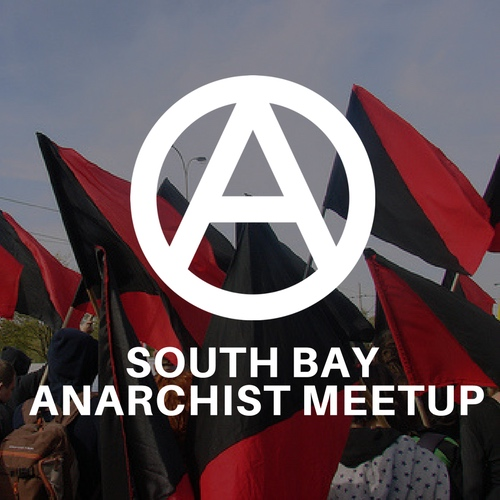 south-bay-anarchist-meetup.jpg