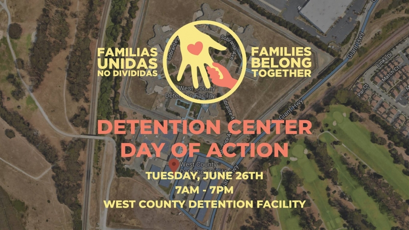 Day of Action at West County Detention Facility @ West County Detention Facility | Richmond | California | United States