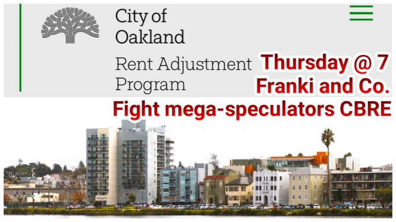 Franki and Co. Fight CBRE at the Rent Board @ Oakland City Hall, Hearing Room 1, Oscar Grant Plaza | Oakland | California | United States