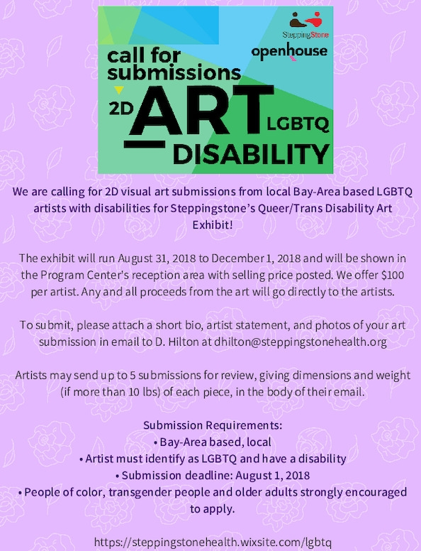 we_are_calling_for_2d_visual_art_submissions_from_local_bay-area_based_lgbtq_artists_with_disabilities_for_steppingstone___s_queer_2ftrans_disability_art_exhibit_the_exhibit_will_run_august_31_.pdf_600_.jpg