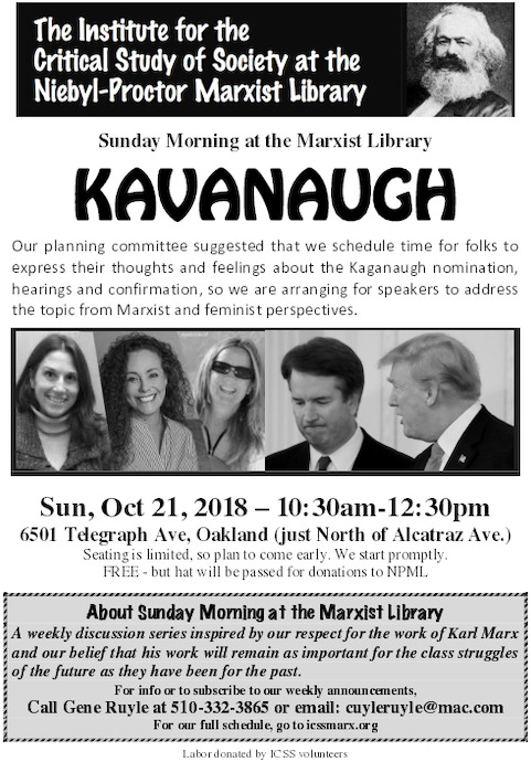 Sunday Morning at the Marxist Library : Kavanaugh @ Niebyl Proctor Library | Oakland | California | United States