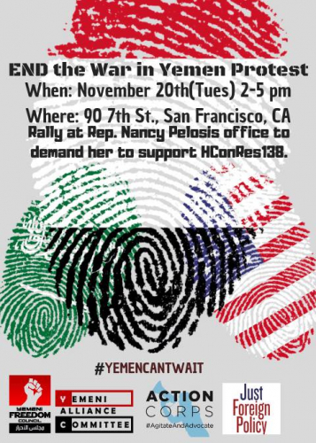 Rally to End Yemen War @ Outside Nancy Pelosi's Office | San Francisco | California | United States