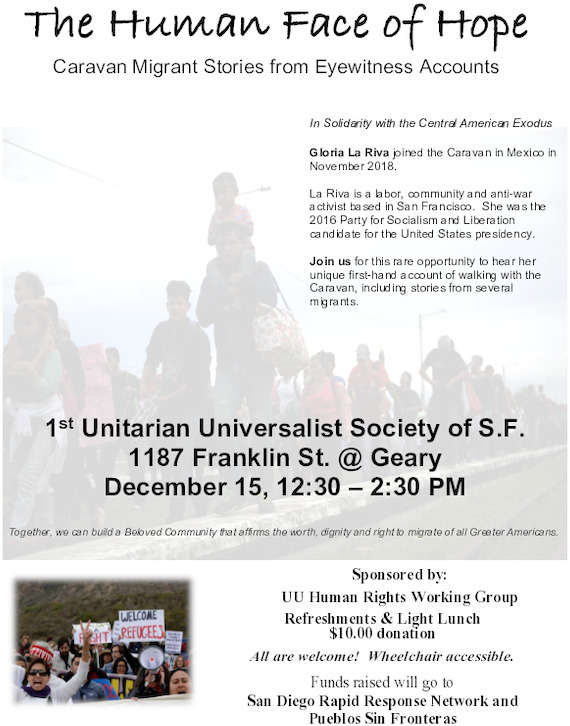 The Human Face of Hope:   Caravan Migrant Stories from Eyewitness Accounts @ FIRST UNITARIAN UNIVERSALIST SOCIETY OF SAN FRANCISCO