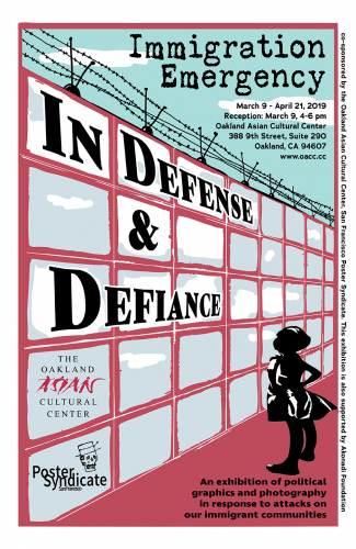 Immigration Emergency: In Defense & Defiance - Opening Reception and Live Printing @ Oakland Asian Cultural Center