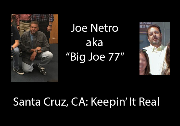 joe_netro-big_joe_77-santa-cruz-ca-keepin-it-real.jpg