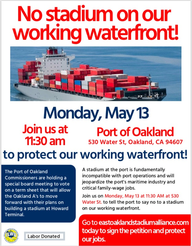 ILWU Rally To Defend Howard Terminal & Port of Oakland : Indybay