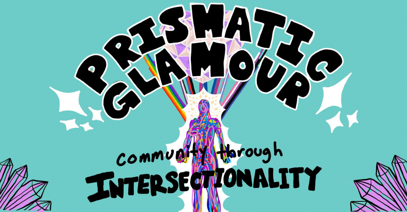 sm_monterey_pride_prismatic_glamour_community_through_intersectionality.jpg