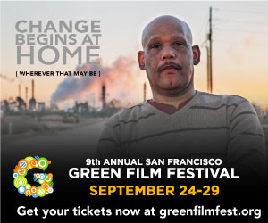 9th Annual San Francisco Green Film Festival (Day 3)