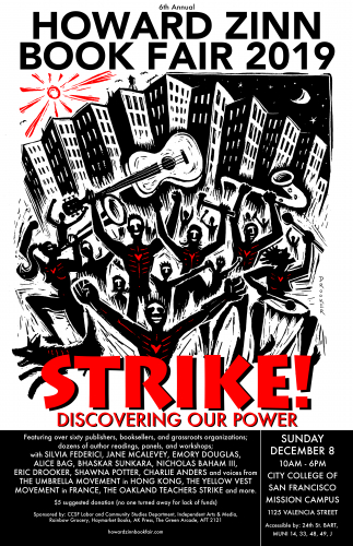 The Sixth Annual Howard Zinn Book Fair - Strike! Discovering Our Power @ City College of San Francisco - Mission Campus