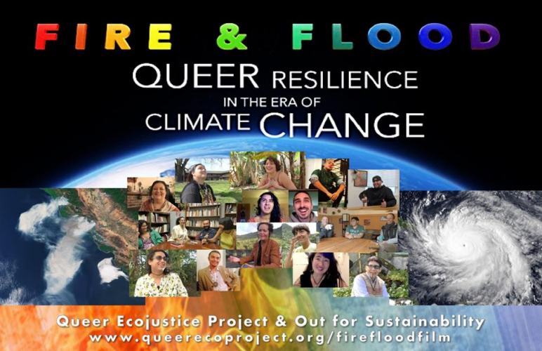 Fire & Flood Film: Queer Resilience in the era of Climate Change