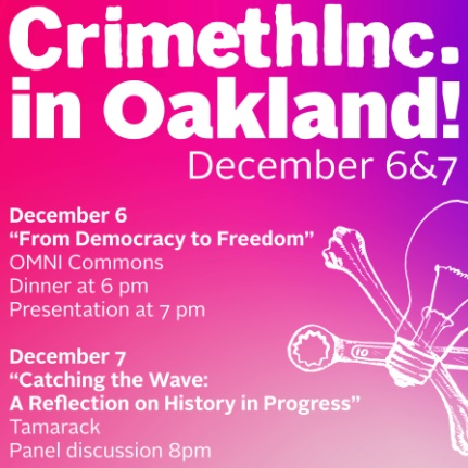 Crimethinc Tour in Oakland: Benefit for Oakland IWOC @ Omni Commons