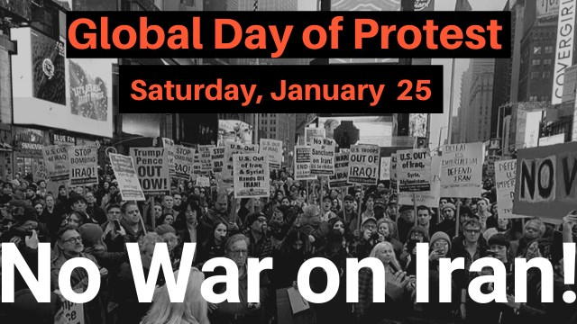 Global Day of Protest - No War on Iran!