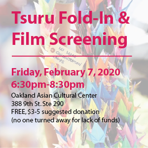 Tsuru Fold-In & Film Screening @ Oakland Asian Cultural Center, Suite 290