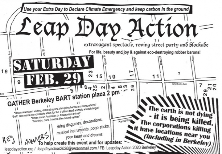 Leap Day Action – Declare Climate Emergency – extravagant spectacle, roving street party @ Downtown Berkeley BART Plaza