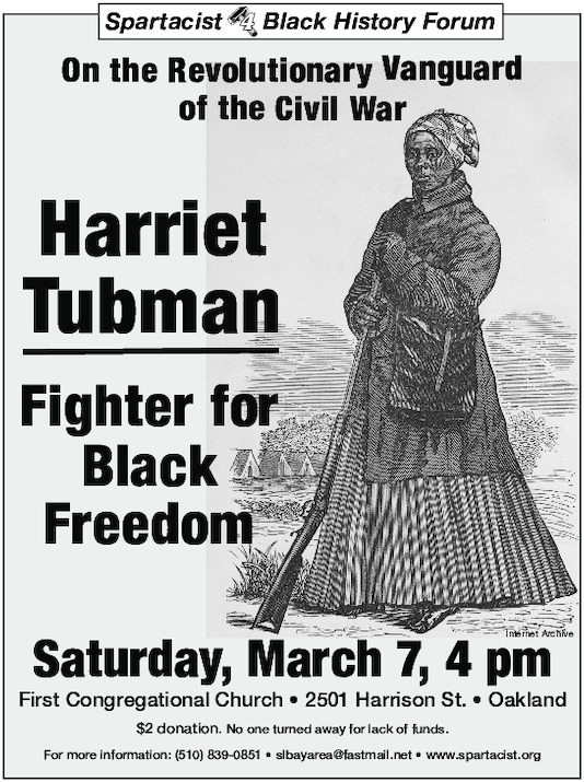 In the Revolutionary Vanguard of the Civil War: Harriet Tubman, Fighter for Black Freedom @ First Congregational Church of Oakland