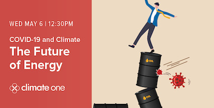 COVID-19 and Climate: The Future of Energy @ Online