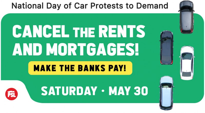 "Nat'l Day of Car Protests ""Cancel the Rents & Mortgages! Make the Banks Pay!"