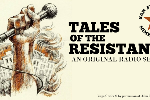 480_mime_troupe_tales_of_the_resistance_banner.jpg