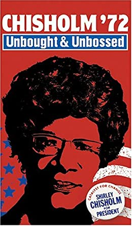 """ilm Screening and Discussion of """"Chisholm '72: Unbought and Unbossed"""" @ Online"""