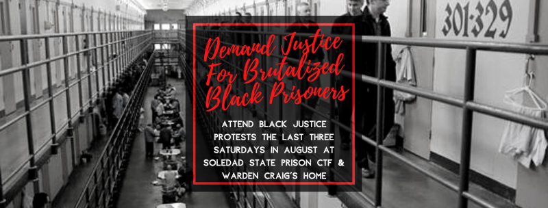 sm_three_black_august_protests_at_soledad_ctf_to_demand_justice_for_targeted_black_prisoners.jpg