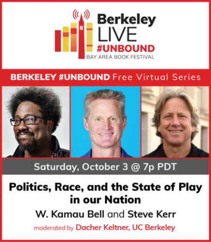 Politics, Race, and the State of Play in our Nation w/ W. Kamau Bell & Steve Kerr @ ONLINE, VIA 'ZOOM'
