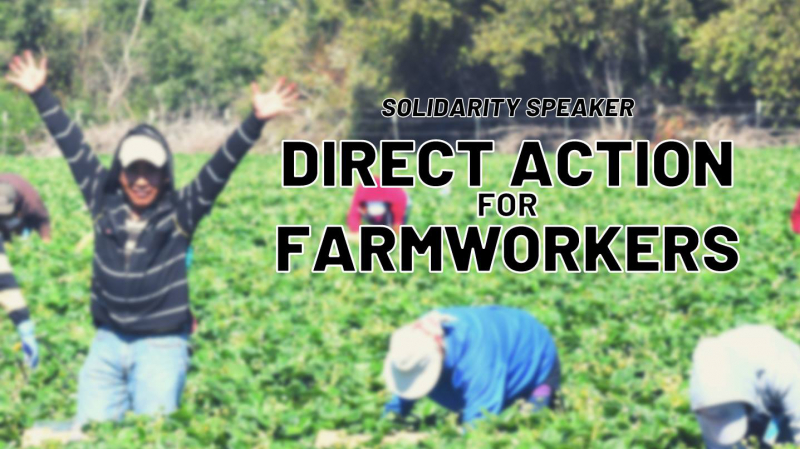 sm_direct_action_for_farm_workers.jpg
