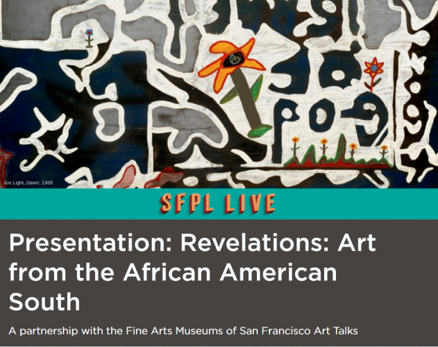sm_screenshot_2021-01-01_presentation_revelations_art_from_the_african_american_south_san_francisco_public_library.jpg