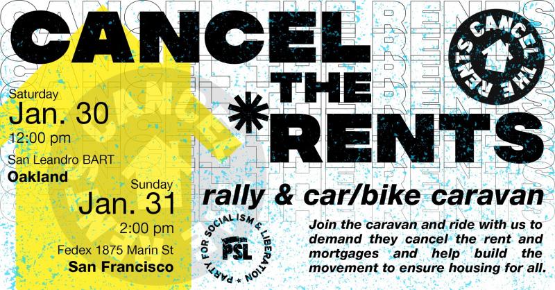 Cancel the Rents! East Bay Rally & Car/Bike Caravan