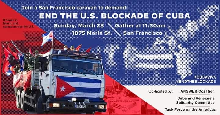 San Francisco Caravan: End the U.S. Blockade of Cuba!